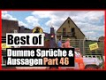 Best of | Ultimative dumme Sprüche / Aussagen Compilation | Part 46 | Drachenlord